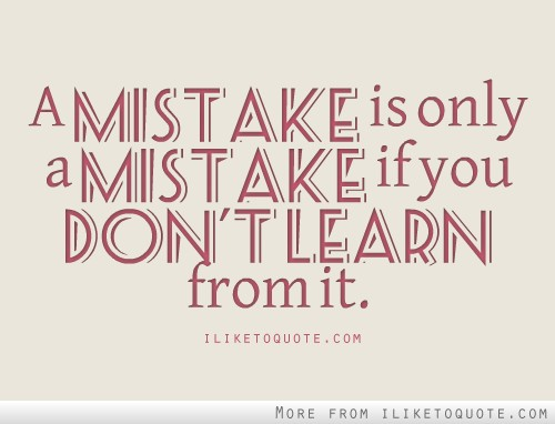 the good thing about mistakes leadership thought for